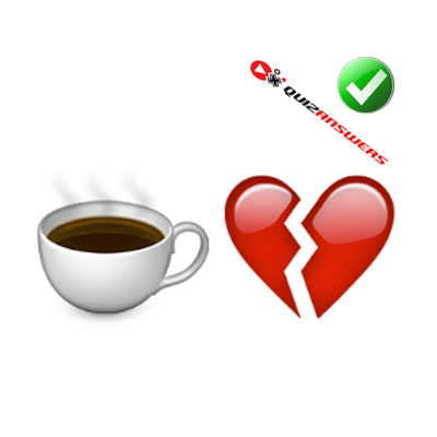 http://www.quizanswers.com/wp-content/uploads/2015/01/coffee-cup-broken-heart-guess-the-emoji.png