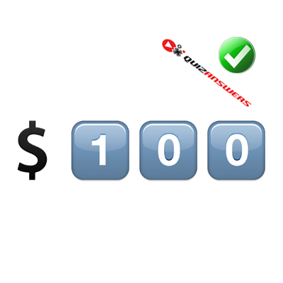 http://www.quizanswers.com/wp-content/uploads/2015/01/dollar-sign-numbers-1-0-0-guess-the-emoji.png