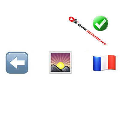 http://www.quizanswers.com/wp-content/uploads/2015/02/arrow-sunrise-french-flag-guess-the-emoji.jpg