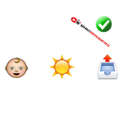 http://www.quizanswers.com/wp-content/uploads/2015/02/baby-sun-box-guess-the-emoji.jpg