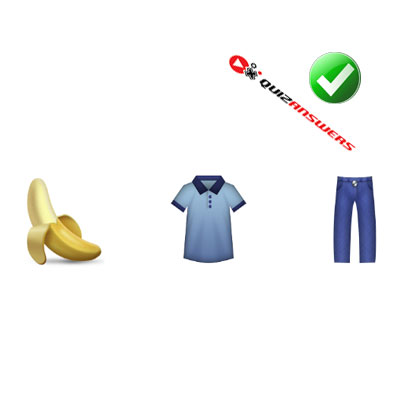 http://www.quizanswers.com/wp-content/uploads/2015/02/banana-clothes-guess-the-emoji.jpg