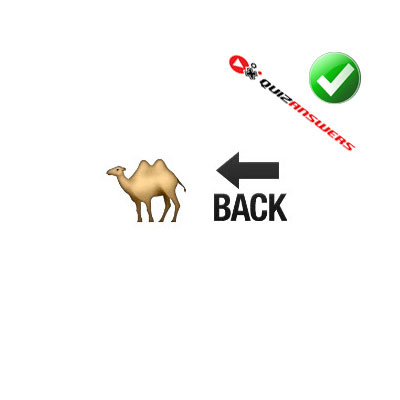 http://www.quizanswers.com/wp-content/uploads/2015/02/camel-word-back-guess-the-emoji.jpg