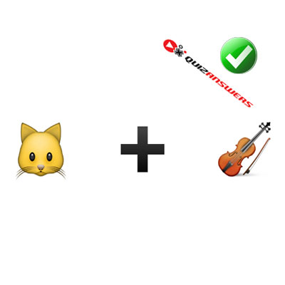 http://www.quizanswers.com/wp-content/uploads/2015/02/cat-plus-violin-guess-the-emoji.jpg