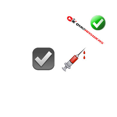 http://www.quizanswers.com/wp-content/uploads/2015/02/check-sign-syringe-guess-the-emoji.jpg