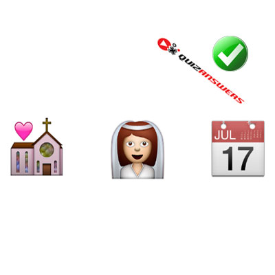 http://www.quizanswers.com/wp-content/uploads/2015/02/church-bride-calendar-guess-the-emoji.jpg