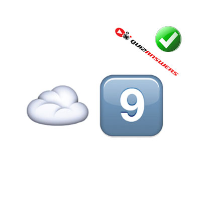 http://www.quizanswers.com/wp-content/uploads/2015/02/cloud-number-9-guess-the-emoji.jpg