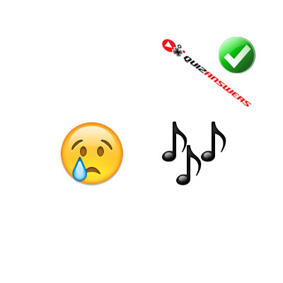 http://www.quizanswers.com/wp-content/uploads/2015/02/crying-face-music-notes-guess-the-emoji.jpg