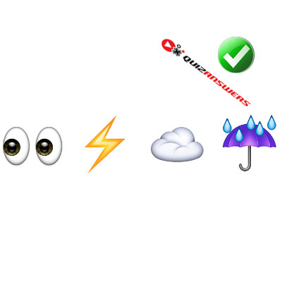 http://www.quizanswers.com/wp-content/uploads/2015/02/eye-bolt-cloud-rain-guess-the-emoji.jpg