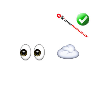 http://www.quizanswers.com/wp-content/uploads/2015/02/eyes-cloud-guess-the-emoji.jpg