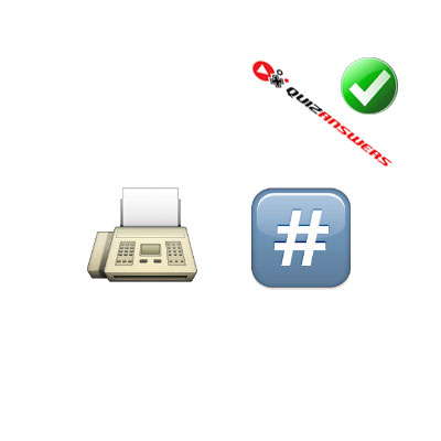 http://www.quizanswers.com/wp-content/uploads/2015/02/fax-machine-hashtag-guess-the-emoji.jpg