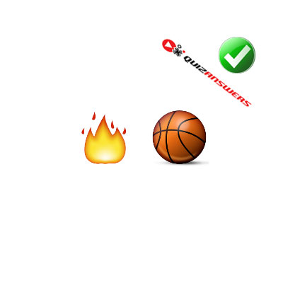 http://www.quizanswers.com/wp-content/uploads/2015/02/fire-basketball-guess-the-emoji.jpg