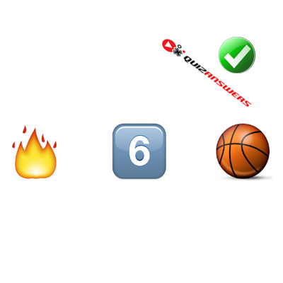http://www.quizanswers.com/wp-content/uploads/2015/02/fire-number-6-basketball-guess-the-emoji.jpg