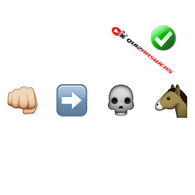 http://www.quizanswers.com/wp-content/uploads/2015/02/fist-arrow-skull-horse-guess-the-emoji.jpg