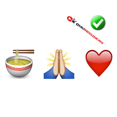 http://www.quizanswers.com/wp-content/uploads/2015/02/food-bowl-pray-hands-heart-guess-the-emoji.jpg