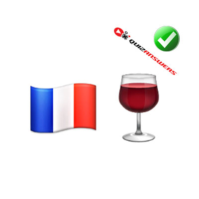 http://www.quizanswers.com/wp-content/uploads/2015/02/french-flag-wine-glass-guess-the-emoji.jpg