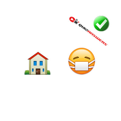 http://www.quizanswers.com/wp-content/uploads/2015/02/house-sick-face-guess-the-emoji.jpg