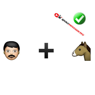 http://www.quizanswers.com/wp-content/uploads/2015/02/man-plus-horse-guess-the-emoji.jpg
