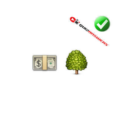 http://www.quizanswers.com/wp-content/uploads/2015/02/money-wad-tree-guess-the-emoji.jpg