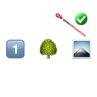 http://www.quizanswers.com/wp-content/uploads/2015/02/number-1-tree-mountain-guess-the-emoji.jpg