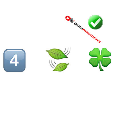 http://www.quizanswers.com/wp-content/uploads/2015/02/number-four-leaves-clover-guess-the-emoji.jpg