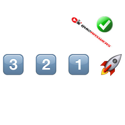 http://www.quizanswers.com/wp-content/uploads/2015/02/numbers-3-2-1-rocket-guess-the-emoji.jpg
