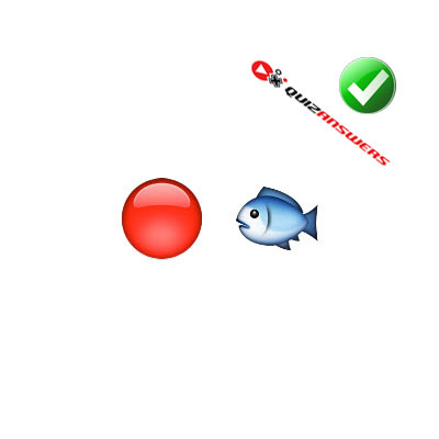 http://www.quizanswers.com/wp-content/uploads/2015/02/red-circle-fish-guess-the-emoji.jpg