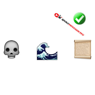 http://www.quizanswers.com/wp-content/uploads/2015/02/skull-wave-scroll-guess-the-emoji.jpg