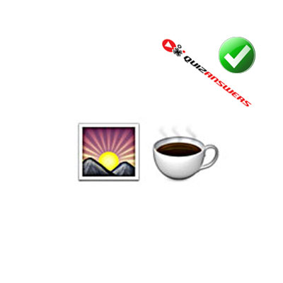http://www.quizanswers.com/wp-content/uploads/2015/02/sun-rise-coffee-cup-guess-the-emoji.jpg