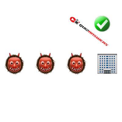 http://www.quizanswers.com/wp-content/uploads/2015/02/three-monsters-building-guess-the-emoji.jpg