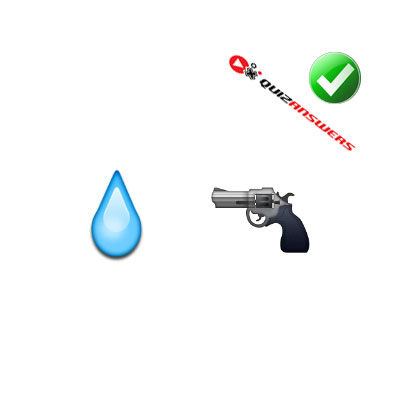 http://www.quizanswers.com/wp-content/uploads/2015/02/water-drop-gun-guess-the-emoji.jpg