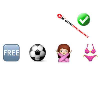 http://www.quizanswers.com/wp-content/uploads/2015/02/word-free-football-woman-bikini-guess-the-emoji.jpg