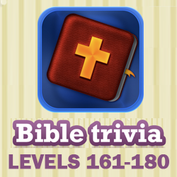 Bible Trivia Questions and Answers Levels 161 - 180