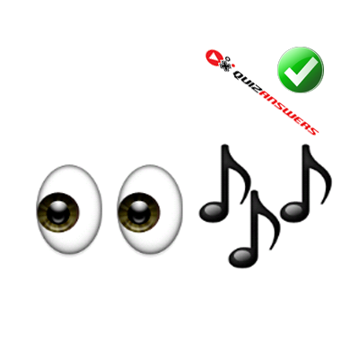 https://www.quizanswers.com/wp-content/uploads/2015/01/two-eyes-musical-notes-guess-the-emoji.png