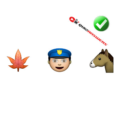 https://www.quizanswers.com/wp-content/uploads/2015/02/maple-leaf-officer-horse-guess-the-emoji.jpg