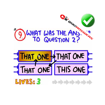 https://www.quizanswers.com/wp-content/uploads/2015/09/the-impossible-quiz-level-9-answers.png