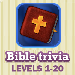 Bible Trivia Answers Level 1-20