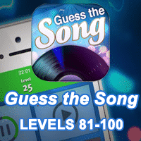 Guess the Song Answers levels 81-100